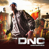 Unstoppable (Deluxe Version) by The DNC