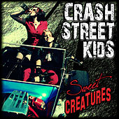 Sweet Creatures by Crash Street Kids