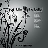 Bite The Bullet LP by Various Artists