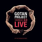Play & Download Tango 3.0 Live by Gotan Project | Napster