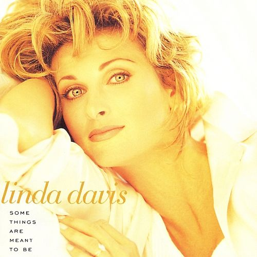 Play & Download Some Things Are Meant to Be by Linda Davis | Napster