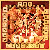 Play & Download The Voodoo Trombone Quartet by The Voodoo Trombone Quartet | Napster