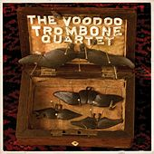 Play & Download The Voodoo Trombone Quartet... Again by The Voodoo Trombone Quartet | Napster