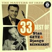 The Masters of Jazz: 33 Best of Stan Getz & Django Reinhardt by Various Artists