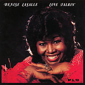 Love Talkin' by Denise LaSalle
