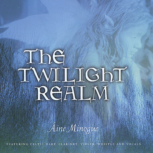 The Twilight Realm by Aine Minogue