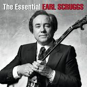 Play & Download The Essential Earl Scruggs by Earl Scruggs | Napster