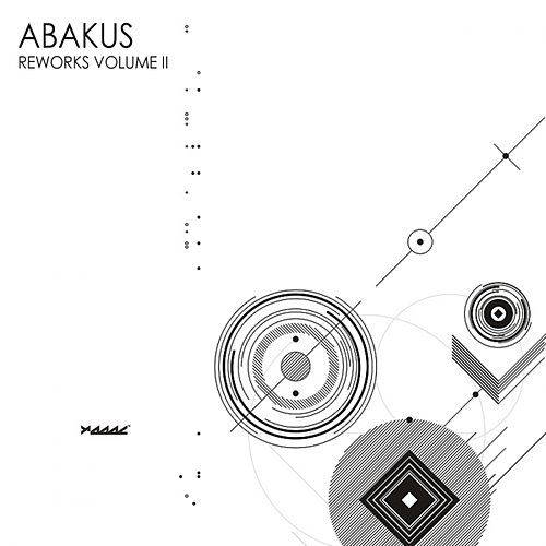 Play & Download Reworks, Vol. II by Abakus | Napster