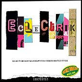 Play & Download Eclectrik by Various Artists | Napster