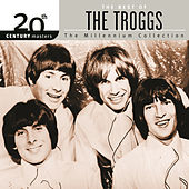 Play & Download 20th Century Masters: The Millennium Collection by The Troggs | Napster