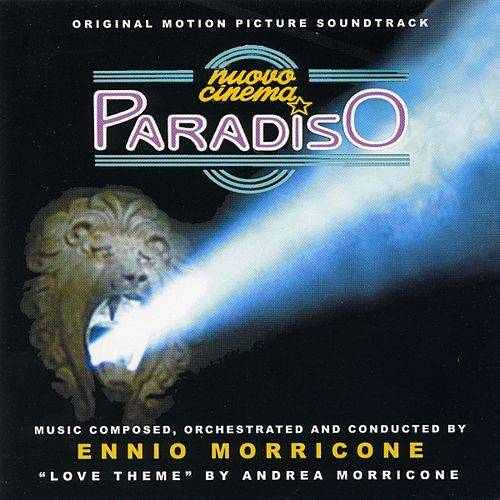 Play & Download Nuovo cinema paradiso - Cinema Paradiso (Bande originale du film de Giuseppe Tornatore (1989)) by Ennio Morricone | Napster