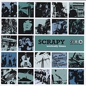 Play & Download Unsteady Times by Scrapy | Napster