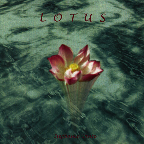 Play & Download Lotus by Stephanie Sante | Napster