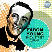 Play & Download Back Street Affair by Faron Young | Napster