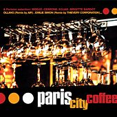 Sunnyside Cafe Series: Paris City Coffee by Various Artists
