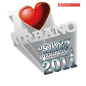 Play & Download I Love Urbano 2011 by Various Artists | Napster