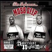 Amerikaz Nightmare by Mobb Deep