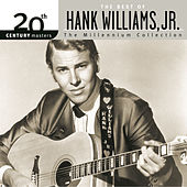 Play & Download 20th Century Masters: The Millennium... by Hank Williams, Jr. | Napster