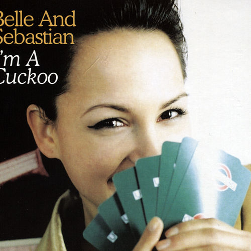 Play & Download I'm A Cuckoo by Belle and Sebastian | Napster