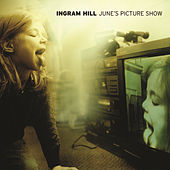 Play & Download June's Picture Show by Ingram Hill | Napster
