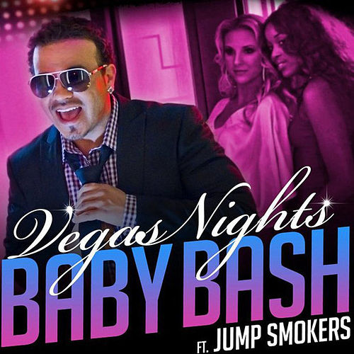 Vegas Nights by Baby Bash