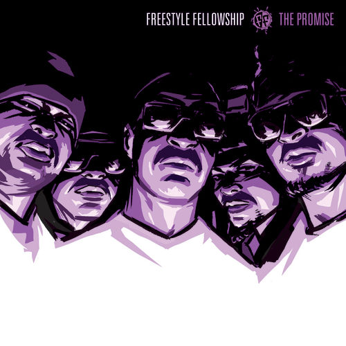 Play & Download The Promise by Freestyle Fellowship | Napster