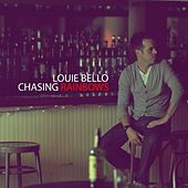 Play & Download Chasing Rainbows by Louie Bello | Napster