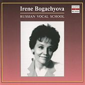Russian Vocal School: Irene Bogachyova by Various Artists