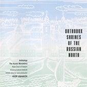 Play & Download Orthodox Shrines of the Russian North: The Konev Monastery by Igor Ushakov | Napster