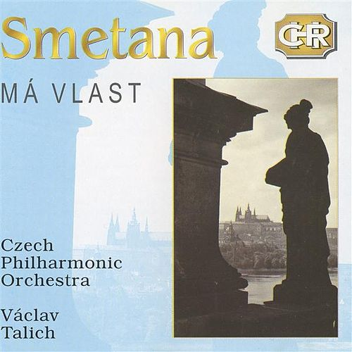 Play & Download Smetana: Má vlast by Vaclav Talich | Napster