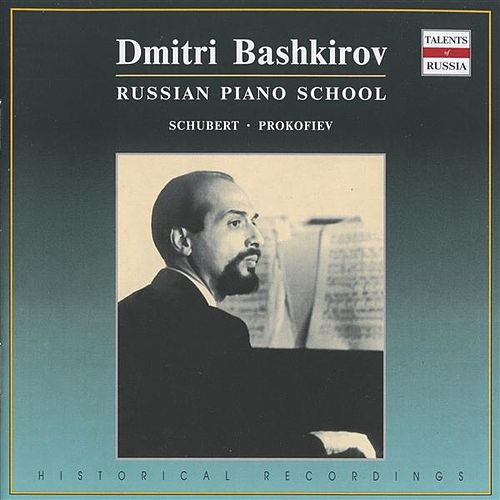Russian Piano School: Dmitri Bashkirov (1961-1981) by Dmitri Bashkirov