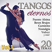 Play & Download Tangos Eternos. 20 Temas.  Vol1 by Various Artists | Napster