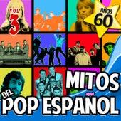 Años 60 Mitos del Pop Español Vol.3 by Various Artists