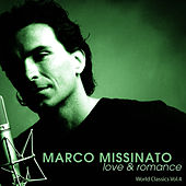 Play & Download LOVE & ROMANCE - World Classics Vol.4 by Marco Missinato | Napster