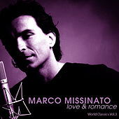 Play & Download LOVE & ROMANCE - World Classics Vol.3 by Marco Missinato | Napster