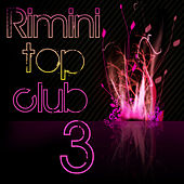 Play & Download Rimini Top Club Vol. 3 by Various Artists | Napster