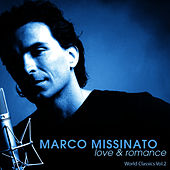 Play & Download LOVE & ROMANCE - World Classics Vol.2 by Marco Missinato | Napster