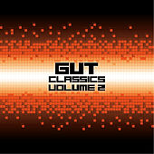 Play & Download Gut Classics - Volume 2 by Various Artists | Napster