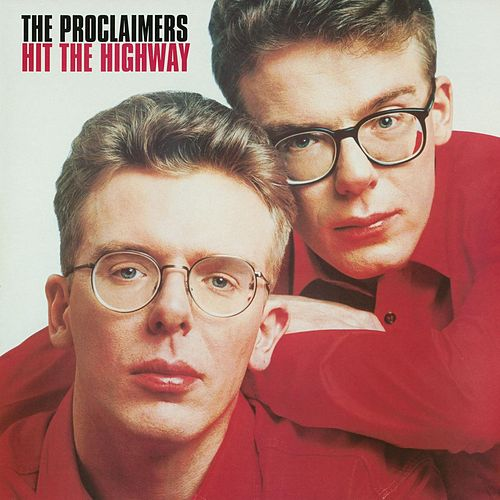 Play & Download Hit The Highway (2011 - Remaster) by The Proclaimers | Napster
