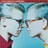 This Is The Story (2011 - Remaster) by The Proclaimers
