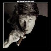 Dutronc Au Casino by Jacques Dutronc