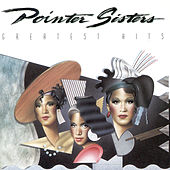 Play & Download Greatest Hits by The Pointer Sisters | Napster