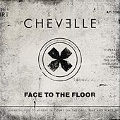 Face To The Floor von Chevelle