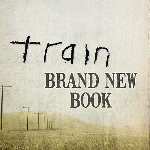 Play & Download Brand New Book by Train | Napster