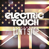 Play & Download Don't Stop - EP by Electric Touch | Napster