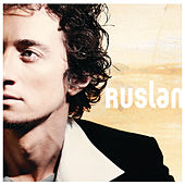 Play & Download Ruslan by Ruslan | Napster