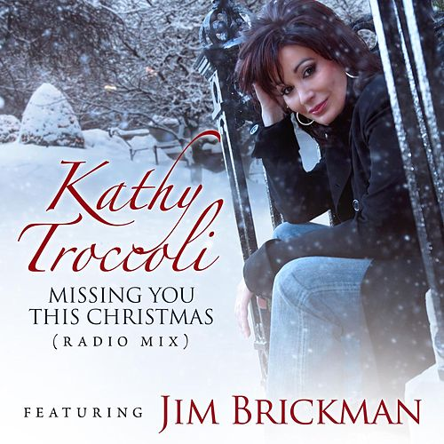 Play & Download Missing You This Christmas (Radio Mix) by Kathy Troccoli | Napster