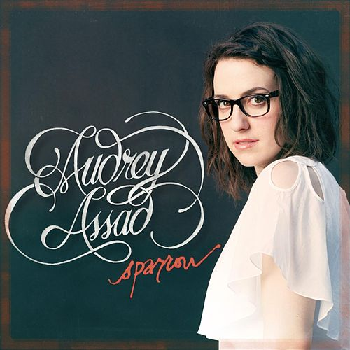 Play & Download Sparrow by Audrey Assad | Napster