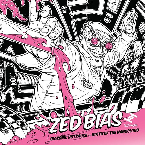 Play & Download Biasonic Hotsauce - Birth of the Nanocloud by Zed Bias   Napster