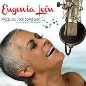Play & Download Agua De Beber (Bossa Nova & Boleros) by Eugenia León | Napster